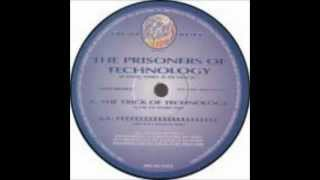 Prisoners Of Technology ‎-- The Trick Of Technology (Time To Work Mix)