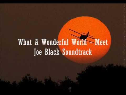 Meet Joe Black Soundtrack - What A Wonderful World