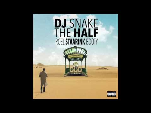 Dj Snake - The Half (Roel Staarink Booty Edit)