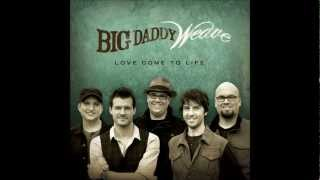 Watch Big Daddy Weave Give My Life Away video