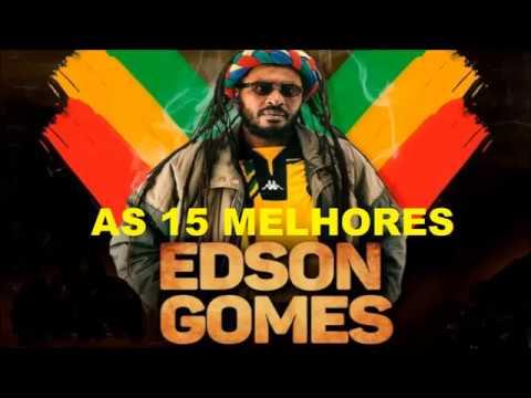 EDSON GOMES - AS 15 MELHORES MÚSICAS