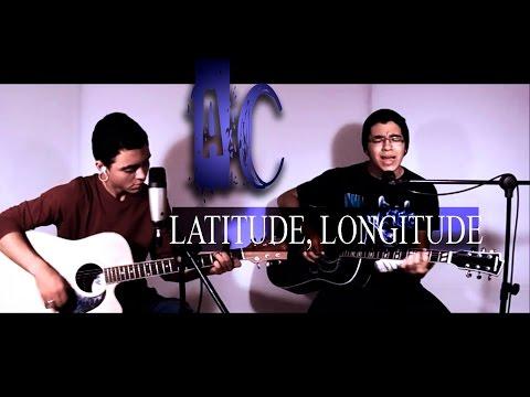 Latitude, Longitude (cover acústico Rosa de Saron)