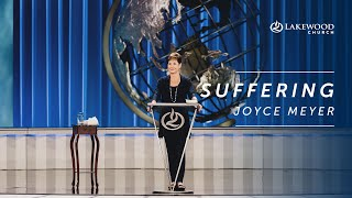 Suffering - Joyce Meyer