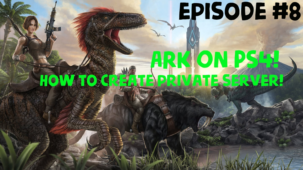 ARK (PS4) HOW TO CREATE YOUR OWN PRIVATE SERVER!!!