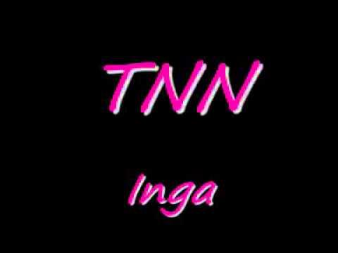 Tnn - Inga