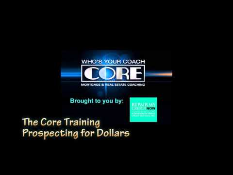 The Core Training - Prospecting for Dollars