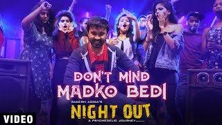 don-t-mind-madko-bedi-song-night-out-bharath-akshay-pavar-shruti-goradia-rakesh-adiga