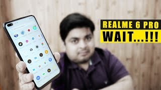 Realme 6 Pro Mat Karo Wait....!!! | IS IT BEST PHONE UNDER 15000?