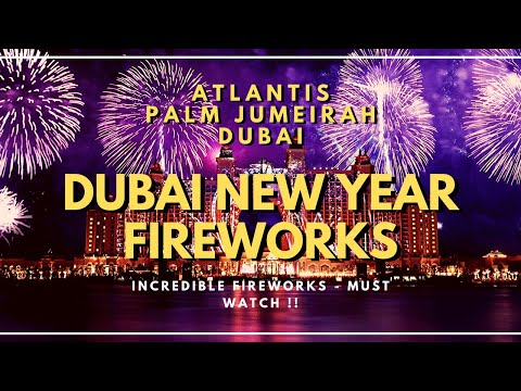 DUBAI NEW YEAR FIREWORKS | ATLANTIS | THE POINTE | PALM JUMEIRAH