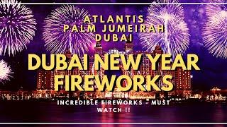 DUBAI NEW YEAR FIREWORKS ATLANTIS THE POINTE PALM JUMEIRAH