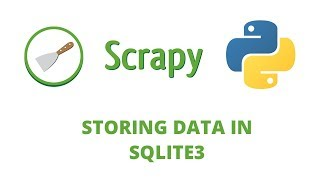 Python Scrapy Tutorial   16   Storing data in Sqlite3 Database