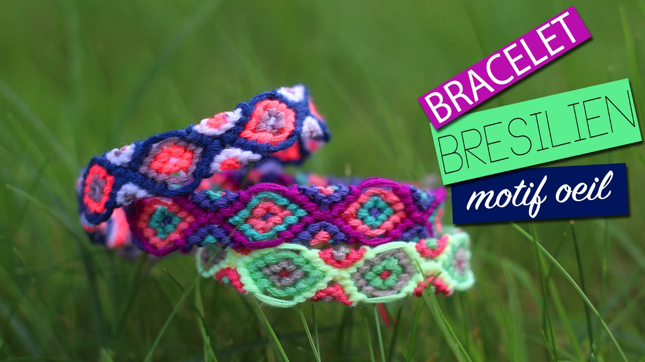 DIY , Tuto  BRACELET BRESILIEN OEIL facile , eye friendship bracelet hamsa  , YouTube