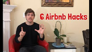 6 Things To Know Before Booking Your Airbnb!