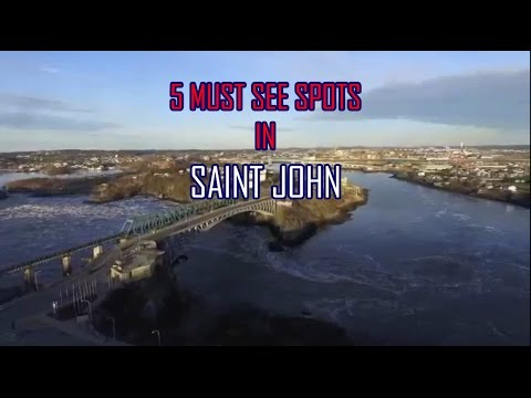 MUST SEE STOPS IN SAINT JOHN, NEW BRUNSWICK!