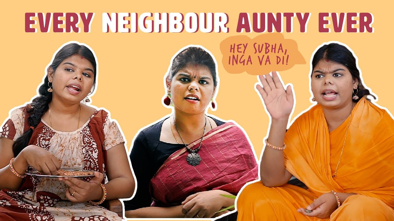 Every Pakathu Veedu Aunty Ever | The Cheeky DNA