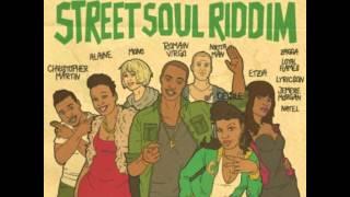 Street Soul Riddim - mixed by Curfew 2015