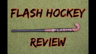 Flash Hockey Review Field Hockey