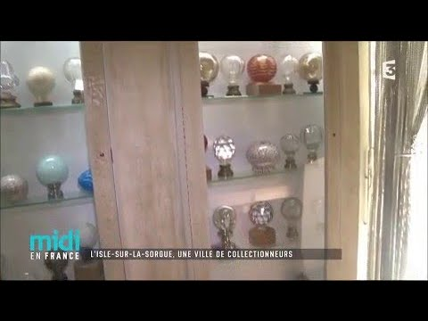 L'Isle-sur-la-Sorgue, une ville de collectionneurs