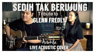 Download Sedih Tak Berujung - #TributeTo Glenn Fredly (Live Acoustic Cover by Aviwkila)