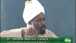 Ahmadiyya Muslim Jamaat Nigeria, Pre Ramadan 2013 Friday Sermon by Amir Sahib episode1