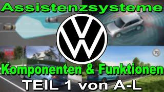 Volkswagen Assistenzsysteme Teil 1 von AL | Komponenten und Funktionen Erklärt