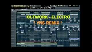 Outwork Ft. Mr. Gee - Electro (YnS Remix) 2012