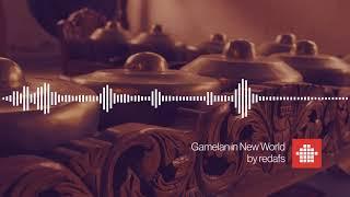 Gamelan in New World (Royalty Free Background Music)
