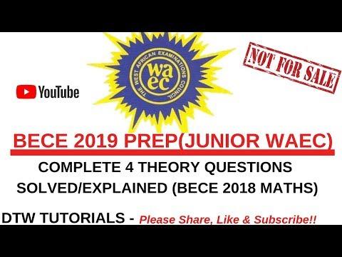 BECE 2019 Prep: Maths Complete 60 Questions Solved(Junior WAEC Obj