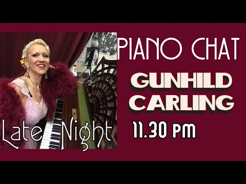 Piano chat w Gunhild Carling 2
