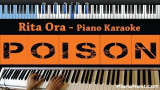 Rita Ora Poison LOWER Key Piano Karaoke Sing Along Cover with Lyrics