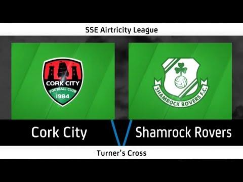 Highlights: Cork City 4-1 Shamrock Rovers