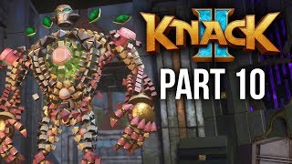 KNACK 2 Walkthrough Part 10 - BOSS - CHAPTER 8, 9 & 10 (PS4 Pro 60fps Gameplay)
