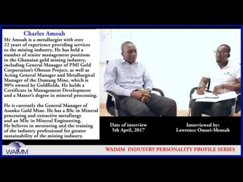 Meet General Manager Charles Amoah, Asanko Gold - Ghana