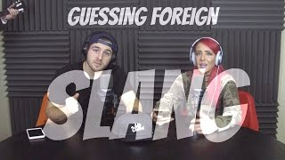 Podcast #61 - Guessing Foreign Slang