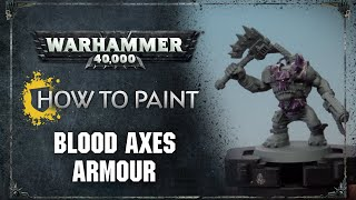 How to Paint: Blood Axes Armour