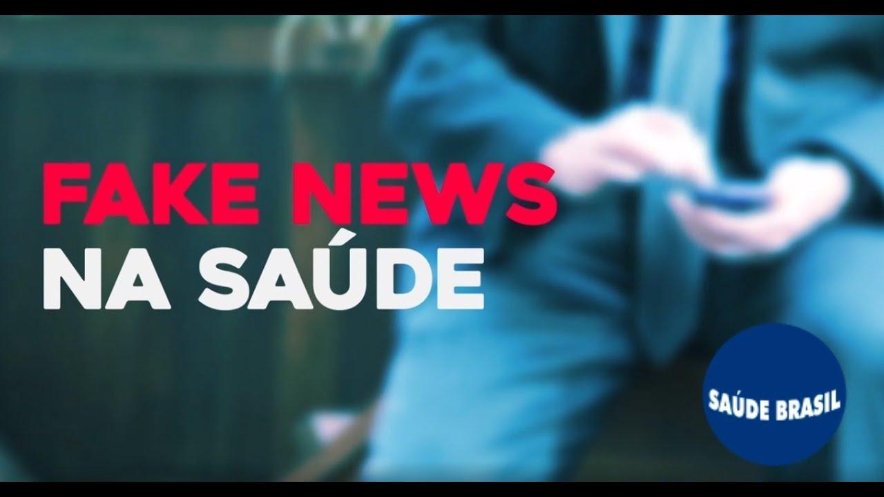 FAKE NEWS NA SAÚDE | SAÚDE BRASIL