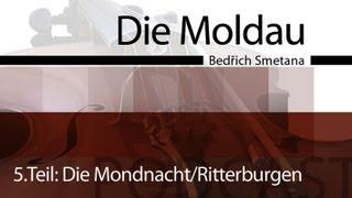 Die Moldau - Podcast & Unterrichtsidee - Die Mondnacht/Burgen