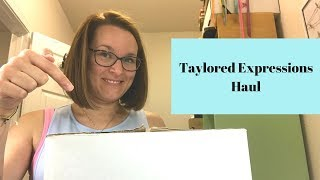 Taylored Expressions Haul