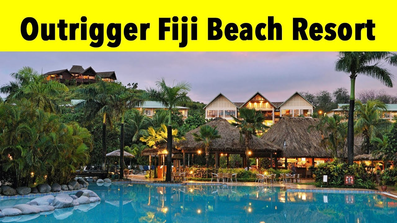 Outrigger Fiji Beach Resort 2018