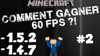 Augmenter ses FPS Minecraft [+60 FPS] [Part 1] [1.5.2 et 1.4.7] - Windows 7/Vista/XP | MrLeaderHD