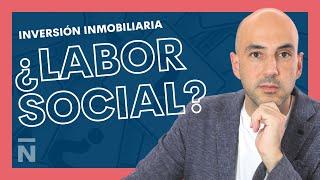 Inversión Inmobiliaria | ¿LABOR SOCIAL? ✅