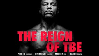 "The Reign of Floyd Mayweather ""TBE"" (FILM-DOCUMENTARY PART 2)"