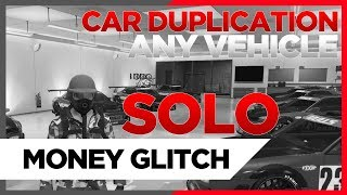 NEW METHOD *PATCHED* SOLO CAR DUPLICATION GLITCH - UNLIMITED MONEY