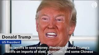 Trump's trade war sees first layoffs