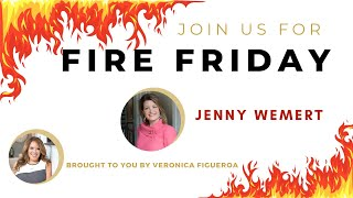 Fire Friday with Jenny Wemert