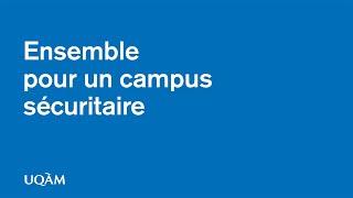 Ensemble pour un campus sécuritaire