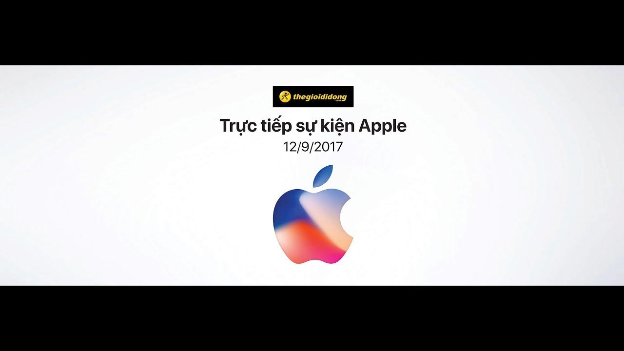 Tường thuật  trực tiếp ra mắt iPhone 8, iPhone X