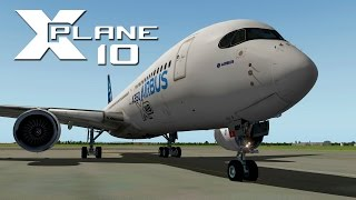 XPlane 10: Vuelo completo (LEVC-LEPA) A350 XWB