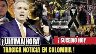 🔴¡ULTIMA HORA ! HACE UNAS HORAS ! Revelan TRISTE NOTICIA, Colombia, IVAN DUQUE, Paro Nacional, HOY !