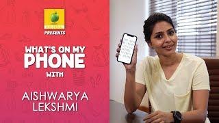 Aishwarya Lekshmi : What's on my phone | Karikku | Varathan